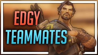 [Overwatch] Edgy Teammates (Hanzo)