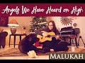 Angels We Have Heard on High - Malukah Cover