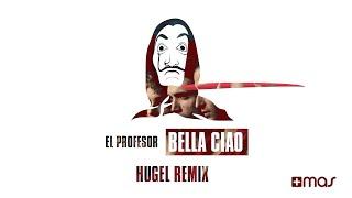 El Profesor - Bella Ciao (HUGEL Remix) - #DeepHouse (Official Audio)
