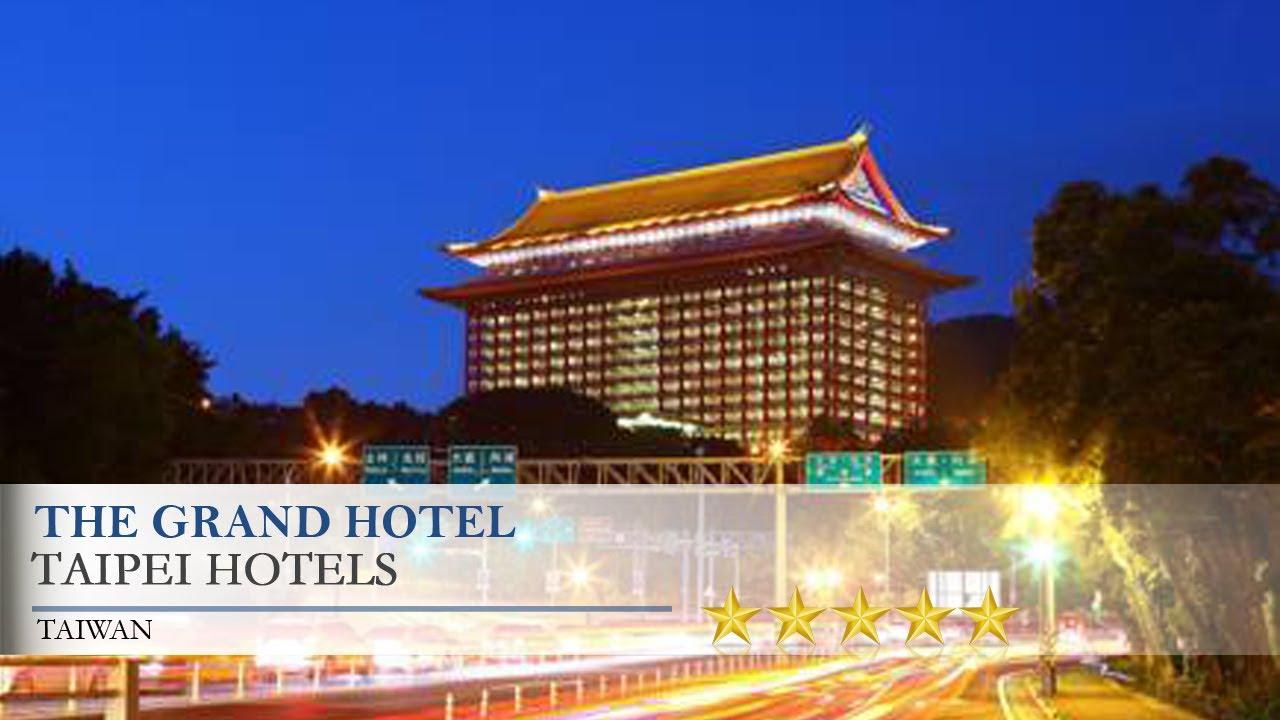 The Grand Hotel - Taipei Hotels. Taiwan - YouTube