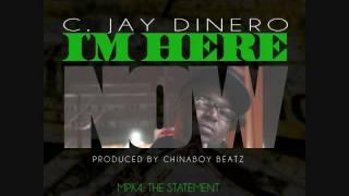 C JAY DINERO - I