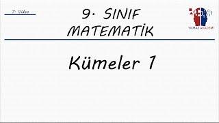 9. SINIF MATEMATİK - KÜMELER 1
