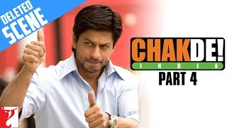 Deleted Scenes | Chak De India | Part 4 | Shah Rukh Khan
