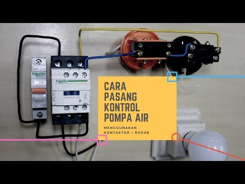 Cara Pasang Kontrol Pompa Air Dengan Radar Dan Kontaktor