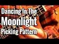 Dancing In The Moonlight - Ukulele Picking Pattern