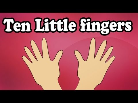 10 Little Fingers Ten Little Fingers  Nursery Rhymes Songs For Children