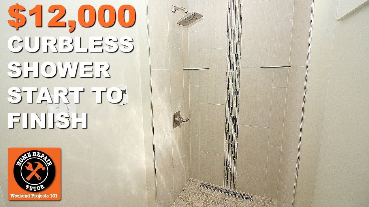 Build 12 000 Curbless Walk In Showers Tips From Start To Finish By Home Repair Tutor