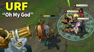 "10 Minutes of "" Oh My God URF "" in LOL"