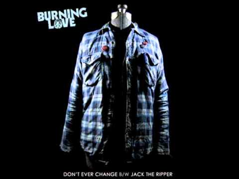 Burning Love - Jack the Ripper
