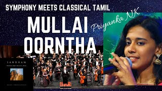 Mullai Oorntha, Symphony Meets Tamil by Priyanka NK, Lyric video