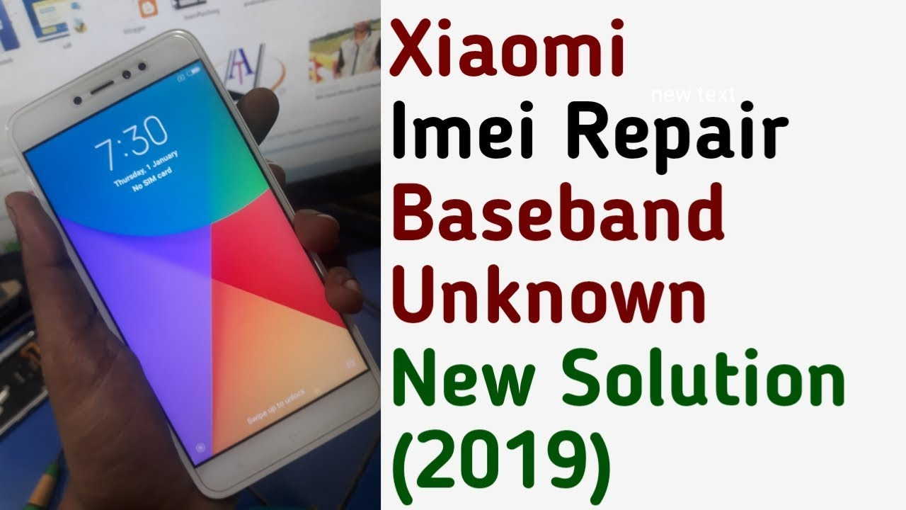 Xiaomi Redmi Note 5a Prime/Note 5a Imei Repair Unknown Baseband Solution  New Method 2019