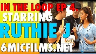 IN THE LOOP: Ruthie J. Talks Travels and Upcoming events ! Episode 4