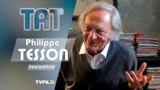 TAT – avec Philippe Tesson, journaliste