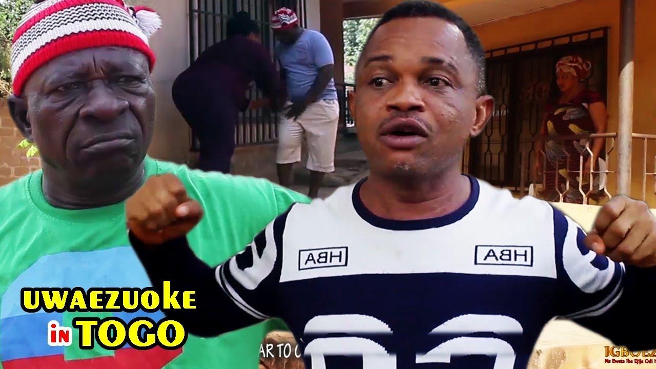 Download Uwaezuoke In Togo 3&4 - 2018 Latest Nigerian Nollywood Igbo Movie Full HD