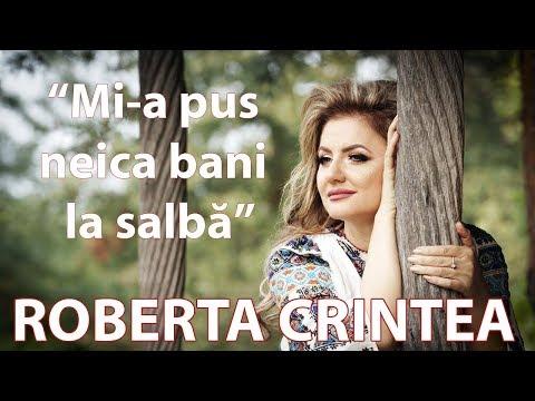 Roberta Crintea - Mi-a pus neica bani la salba