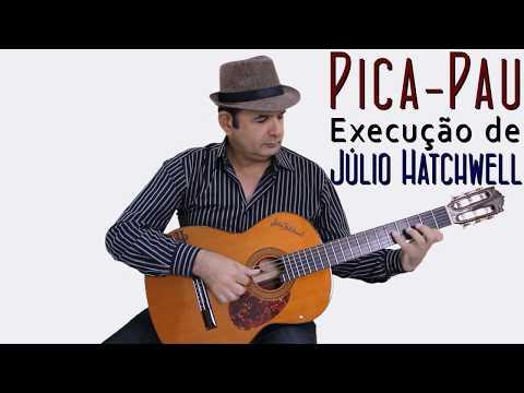 Pica-Pau Composição de Marcos Façanha Brazilian Fingerstyle Guitar - Júlio Hatchwell