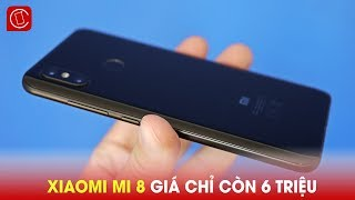 Xiaomi Mi 8 Chỉ Còn 6 Triệu đồng Best Choice Tầm Gia May Mới
