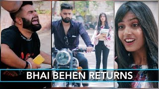 Every Brother And Sister Relationship In World | RISE OF THE BHAIs
