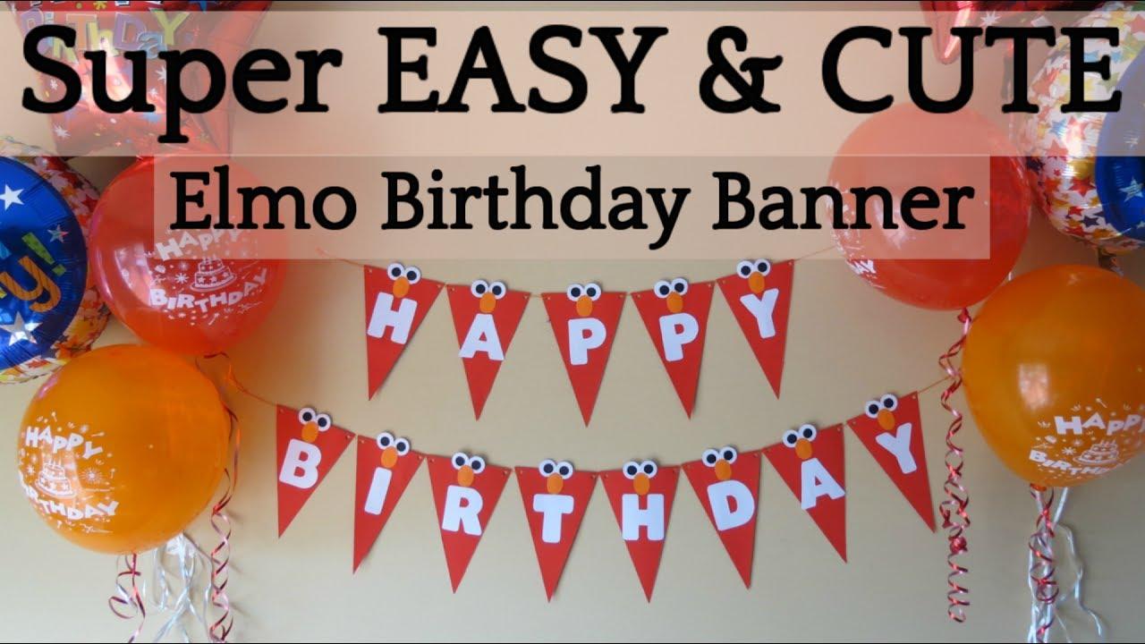 How To Make An Easy Diy Elmo Birthday Banner Elmo Theme Party Ideas Youtube