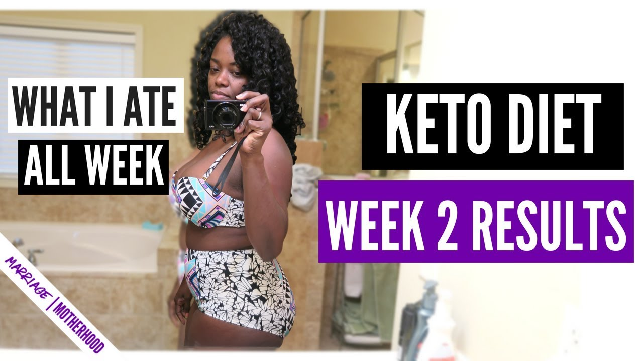 KETO DIET WEEK 2 WEIGHT LOSS   KETO TIPS   What I ate to ...