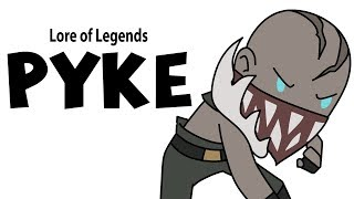 Lore of Legends: Pyke the Bloodharbor Ripper