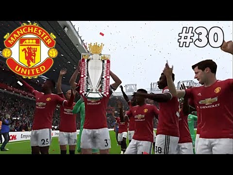 Fifa 18 Career with Manchester United, We are Champions in the Premier League !!! #30