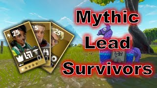 How to Get Mythic Lead Survivors - Fortnite Save the World