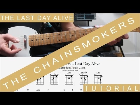 Last Day Alive ukulele chords - The Chainsmokers - Khmer Chords