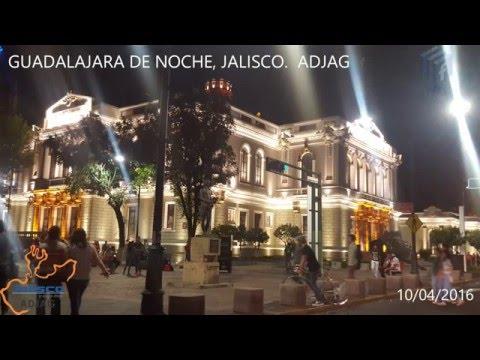 GUADALAJARA DE NOCHE, JALISCO  ADJAG