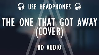 Katy Perry - The One That Got Away (Cover by Brielle Von Hugel) | (8D AUDIO / Lyrics)