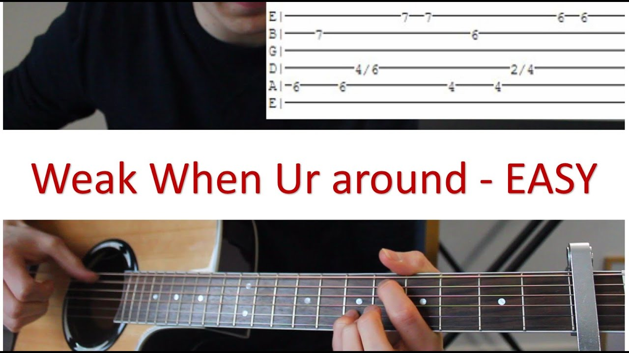 Weak When Ur Around Blackbear Easy Guitar Tutorial Free Tab