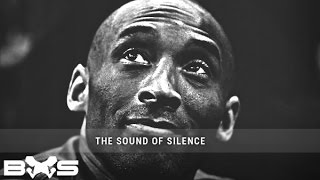 [BHS] Kobe Bryant - The Sound Of Silence