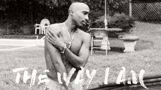 2pac the way i am feat eminem   2017