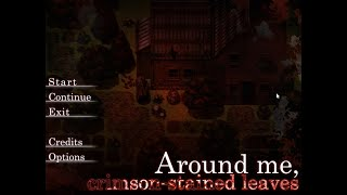 Around me, crimson-stained leaves[rpg-horror videogame  point&click]=1 / Видео