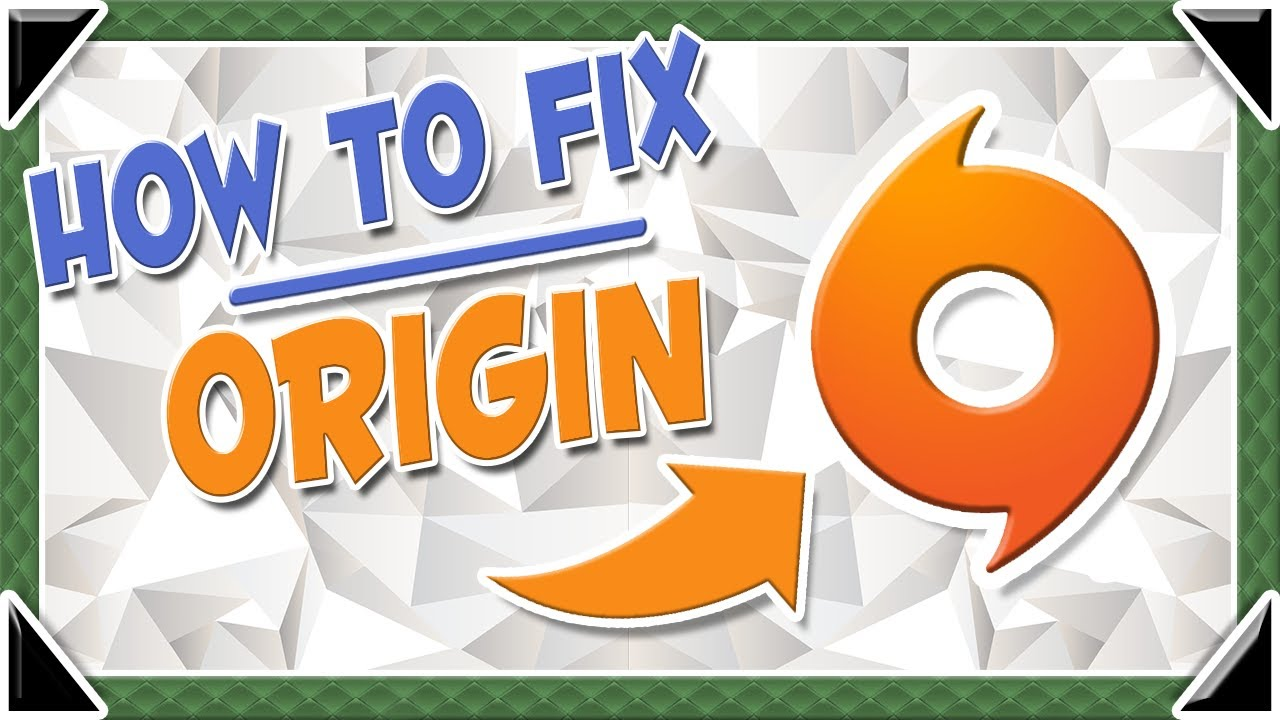 How To Fix Origin - (Not Opening Or Installing)