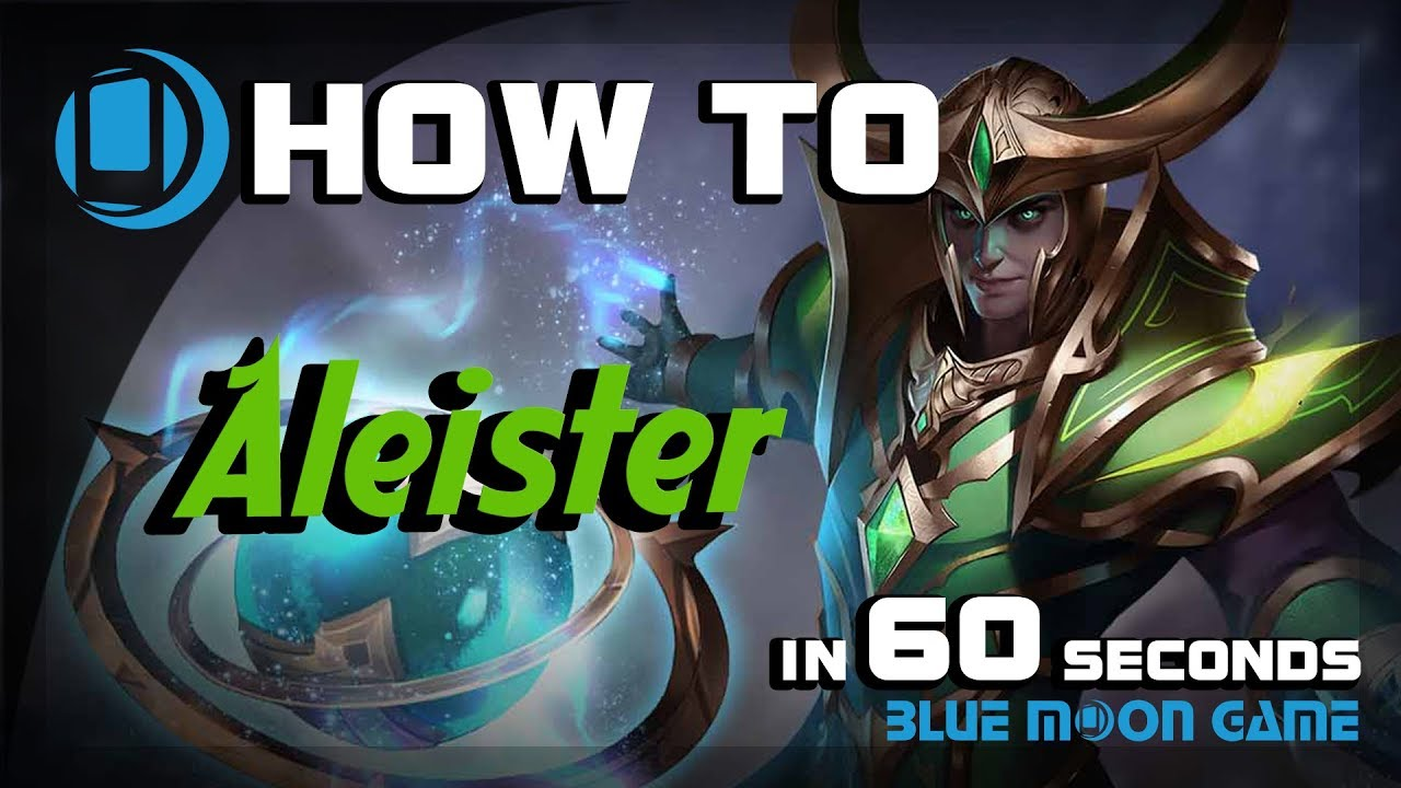 Aov Aleister Hero Guide In  Sec Arena Of Valor Blue Moon Game