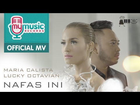 Maria Calista & Lucky Octavian - Nafas Ini (Official Music Video)