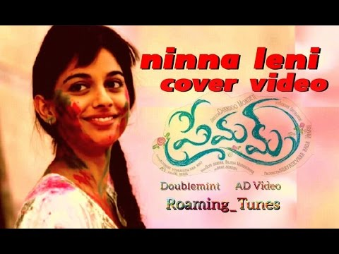 Premam song 'chinna chinna' 'Ninna leni' cover video song   romantic,story based video song.