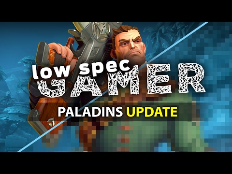 Paladins (2017), super low graphics for low end computers