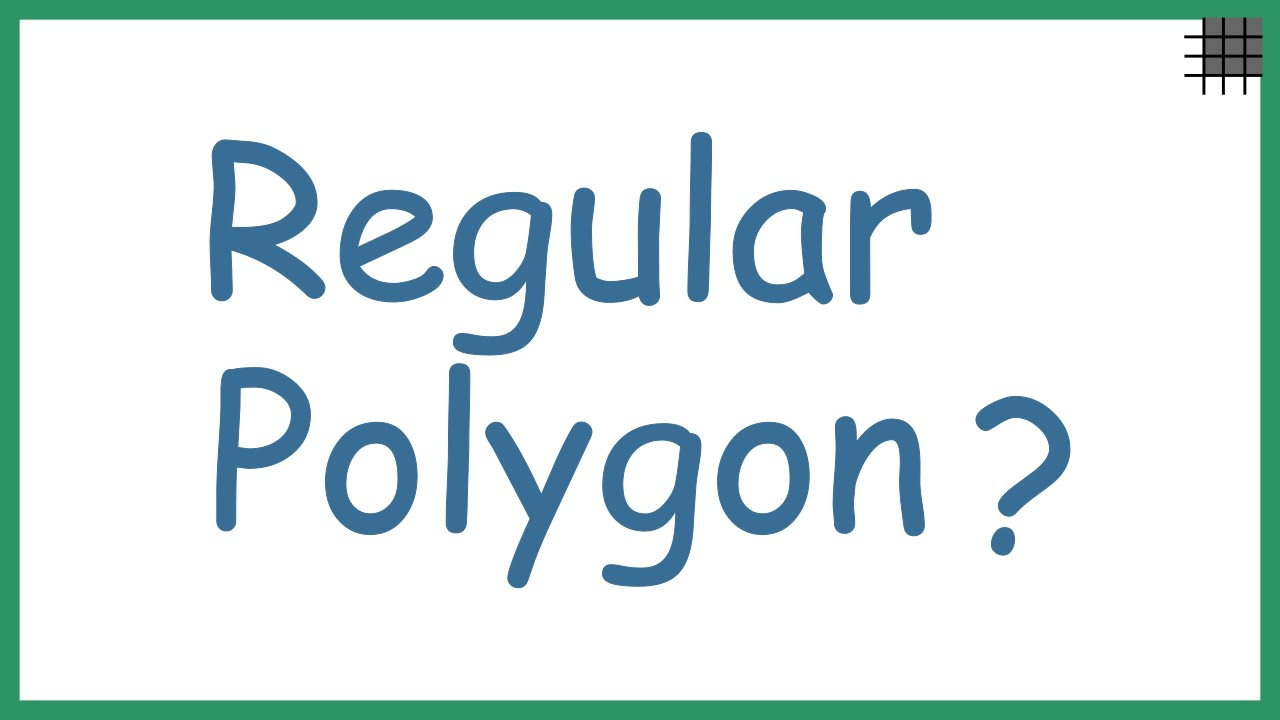 what is a regular polygon youtube