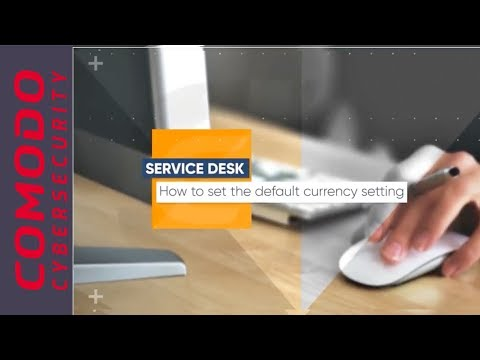 How To Set Default Currency Setting | C1 Service Desk