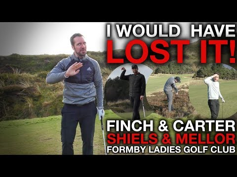 I WOULD HAVE LOST IT! Me & Andy Carter vs Rick Shiels & Sam Mellor - Formby Ladies Golf Club