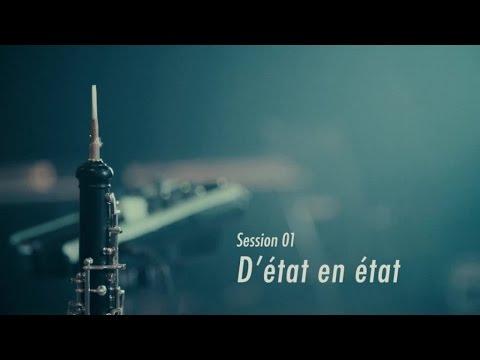 Luc De Larochellière - D'état en état (Sessions Live 01)