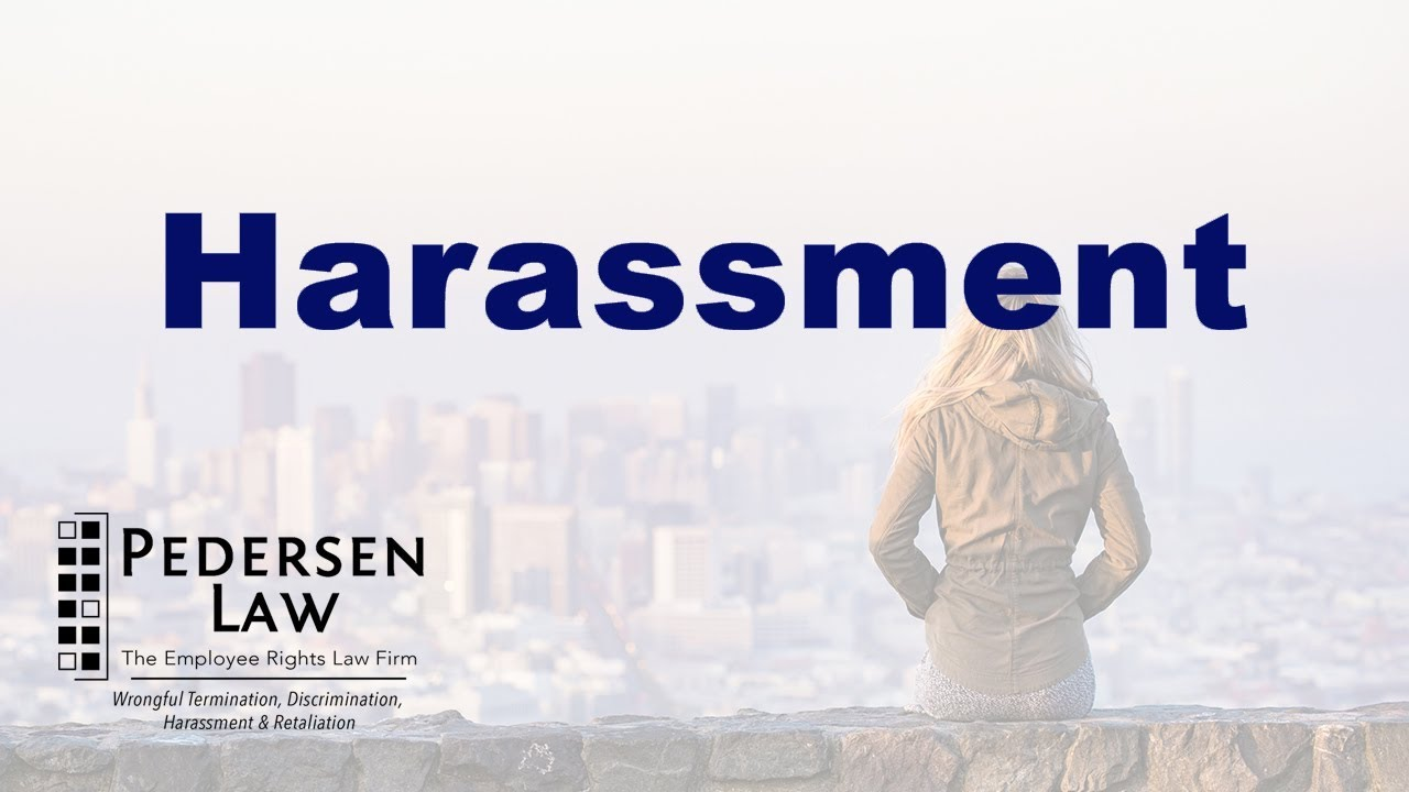Workplace Harassment Attorneys | Pedersen Law | Irvine, CA