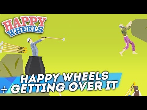 HAPPY WHEELS + GETTING OVER IT = ???