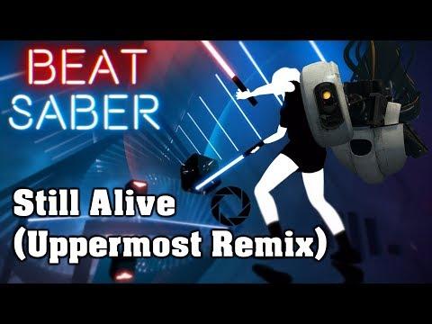 beat-saber---still-alive-[uppermost-remix]---portal-(custom-song)- -fc