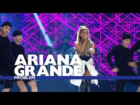 Ariana Grande  Problem  At The Summertime Ball 2016