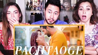 ARIJIT SINGH: PACHTAOGE | Vicky Kaushal | Nora Fatehi | Music Video Reaction!