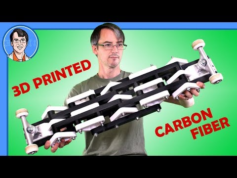 I MADE IT I SKATE IT - 3D Printed Carbon Fiber