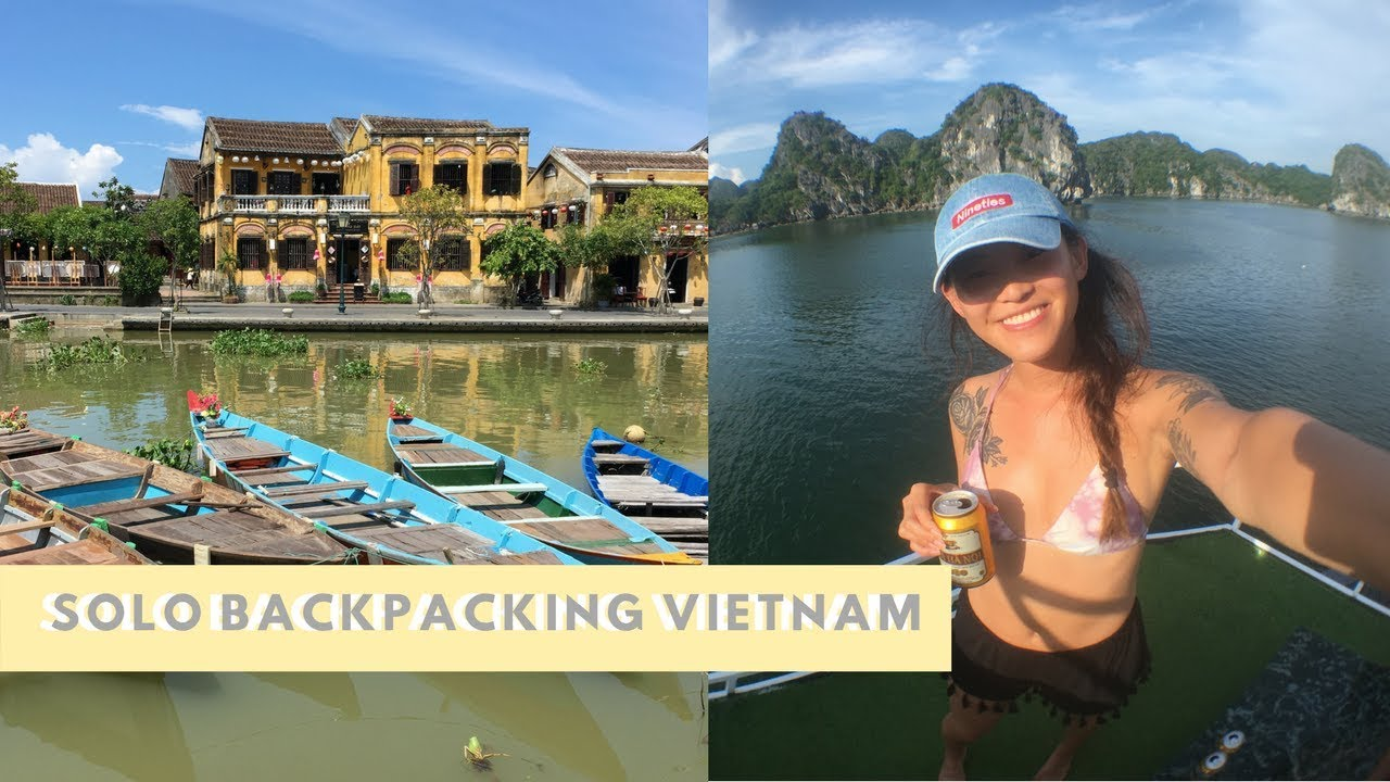 SOLO BACKPACKING VIETNAM   travel vlog
